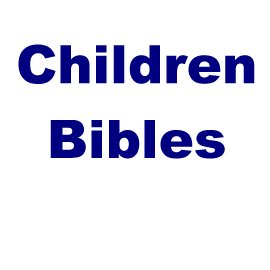 Children Bibles