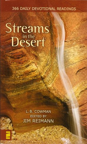"366 Daily Devotional Readings ""Streams in the Desert"" L.B. Cowma"