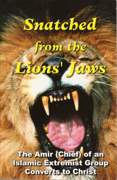 Snatched from the Lions' Jaws- The Amir(Chief) of an Islamic Ext