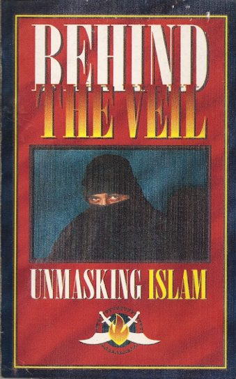 Behind The Veil Unmasking Islam
