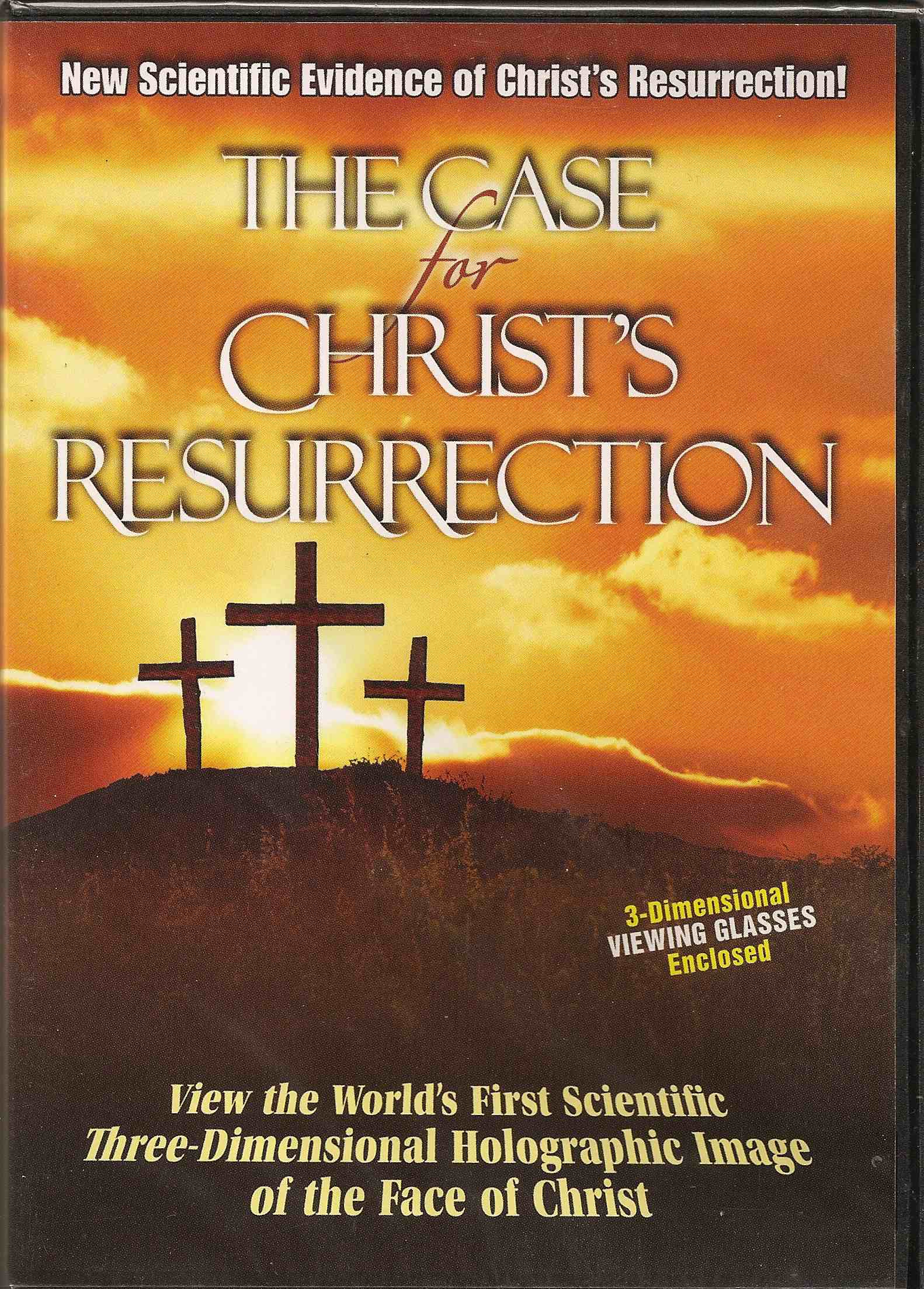 The Case for Jesus Christ Resurrected