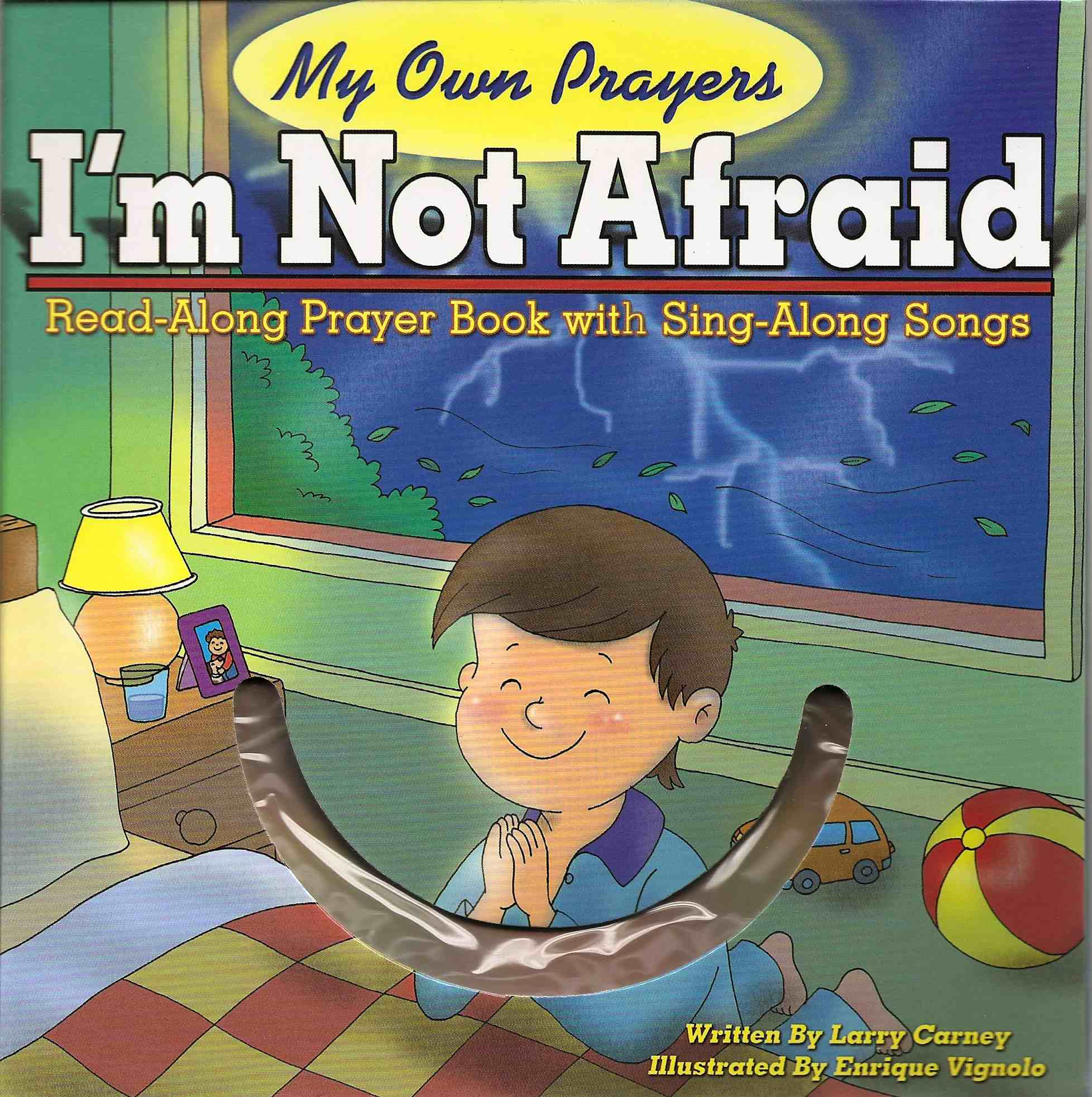 My own Prayers: I'm Not Afraid